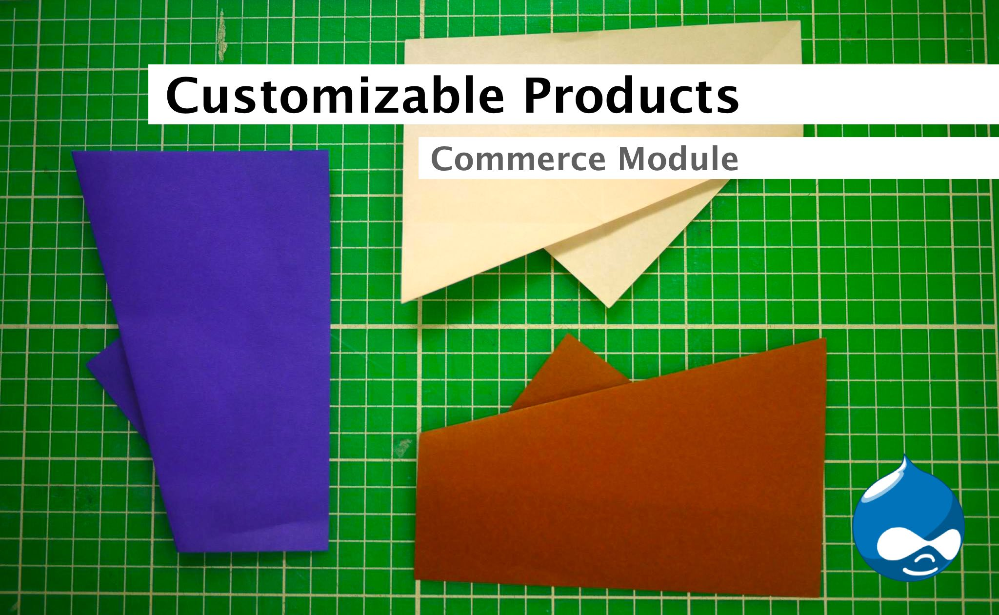 Customizable Drupal Products tutorial for Commerce Module
