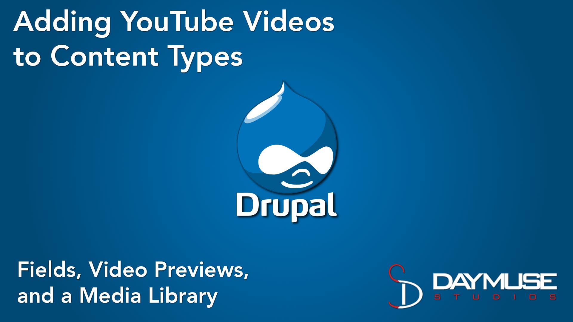 Drupal Media Module YouTube Tutorial